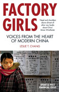 Factory Girls. Voices from the Heart of Modern China