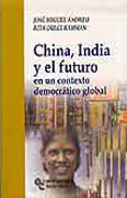 China, India y el futuro en un contexto democrático global