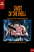 Ghost in the Shell. Nostalgia de la encarnación
